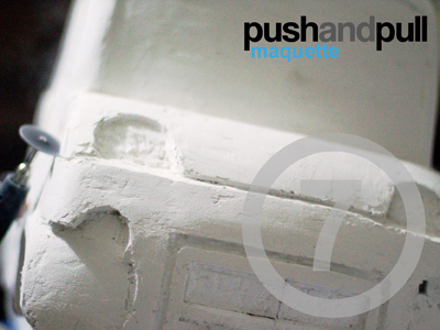 push and pull maquette